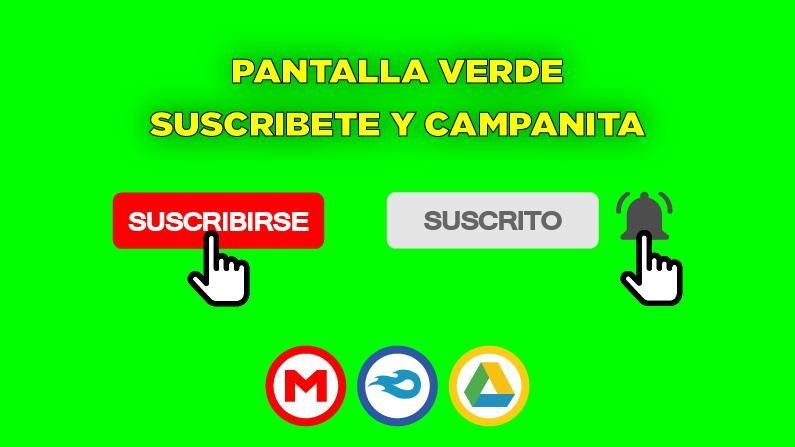 Descargar PANTALLA VERDE DE SUSCRIBETE Y ACTIVA LA CAMPANITA